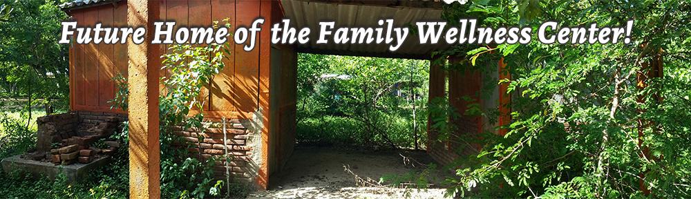 Family Wellness Center - Nicaragua